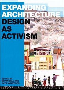 Expanding Architecture Design as Activism